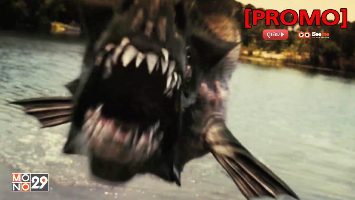 Piranha 3DD (Part 2) กัดแหลกแหวกทะลุจอ ดับเบิ้ลดุ [PROMO]