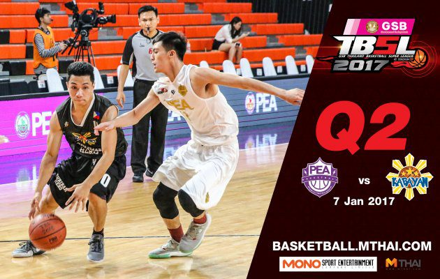 การแข่งขันบาสเกตบอล TBSL2017 คู่ที่2 PEA(การไฟฟ้า) VS Kabayan (Philippine) Q2 7/01/60