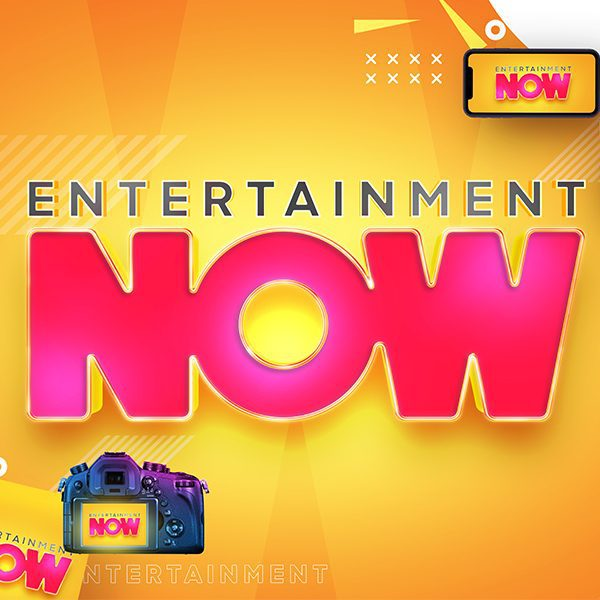 Entertainment Now