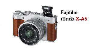 Fujifilm เปิดตัวกล้องมิเรอร์เลส X-A5 มาพร้อมเลนส์ใหม่ล่าสุด XC 15-45 mm