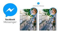 Facebook Messenger เพิ่มขนาดการส่งภาพได้ละเอียดสูงสุดที่ระดับ 4K แล้ว