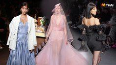รวมคลิป Elle Fashion Week 2018 อัปเดตคอลเลกชั่นใหม่ จากห้องเสื้อแบรนด์ดัง