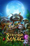 Strange Magic มนตร์มหัศจรรย์