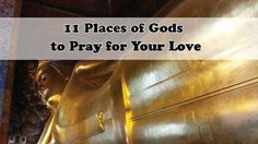 11 Places of Gods to Pray for Your Love in Thailand