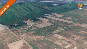 [รายงานพิเศษ] ที่ดินฟาร์มไก่ 682 ไร่ ที่กรมป่าไม้ เตรียมรังวัดเพิ่มเติม