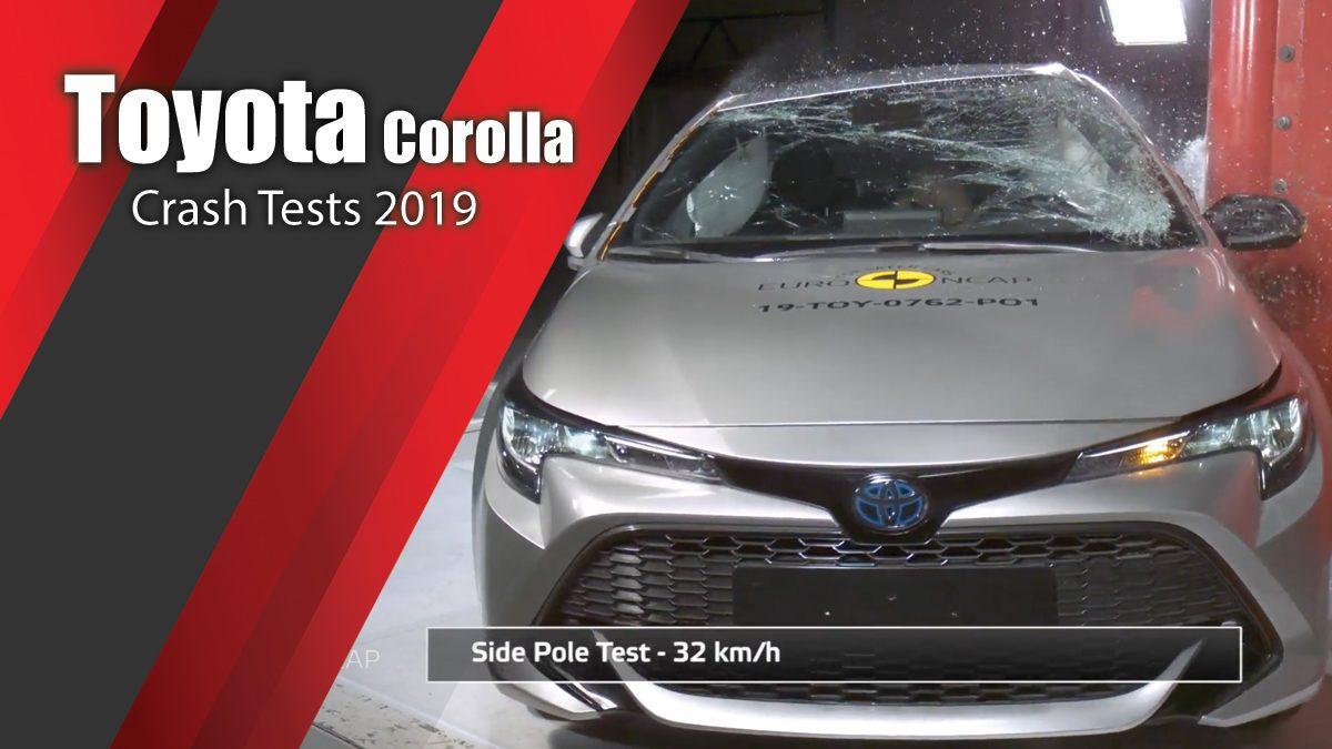 ท้าพิสูจน์ระบบรักษาความภัยของ Toyota Corolla - Crash Tests 2019