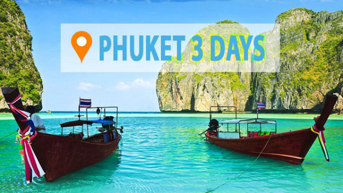 3 - Day Trip : Phuket