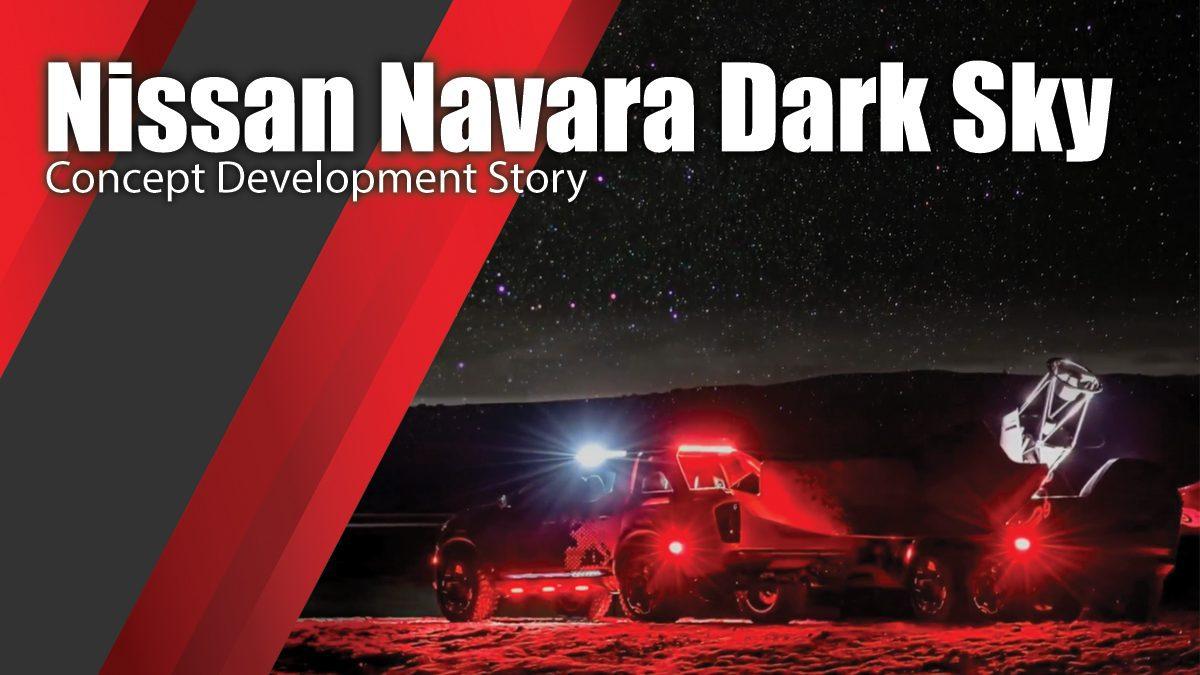 Nissan Navara Dark Sky - Concept Development Story