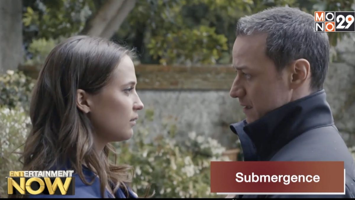 Movie Review : Submergence