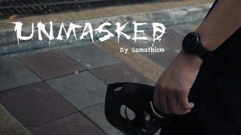 ' Unmasked ' ผลงานหนังสั้นจากทีม Samathism