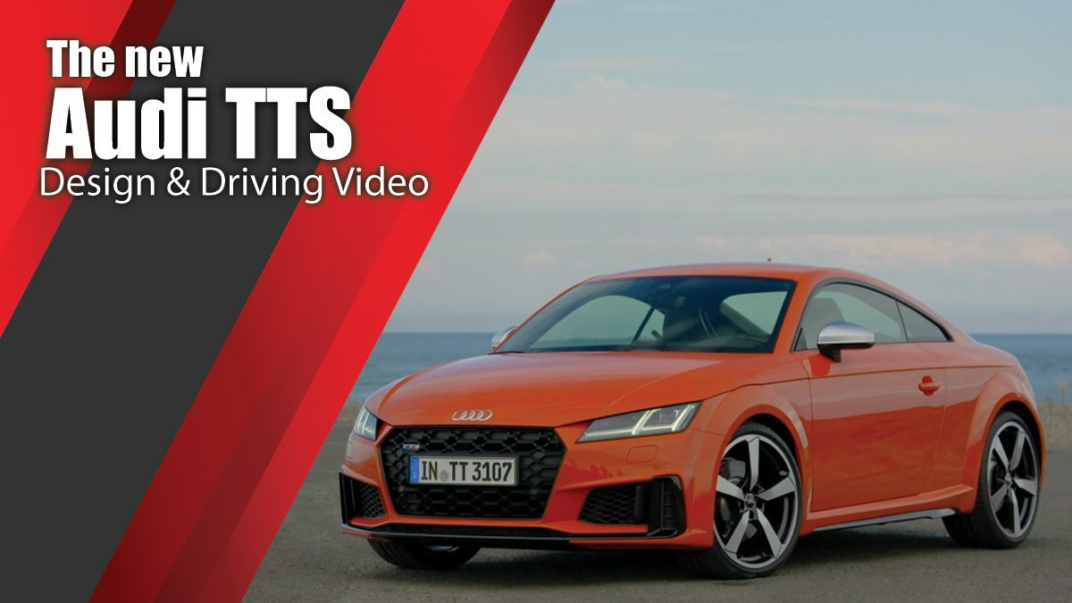 The new Audi TTS - Design & Driving Video