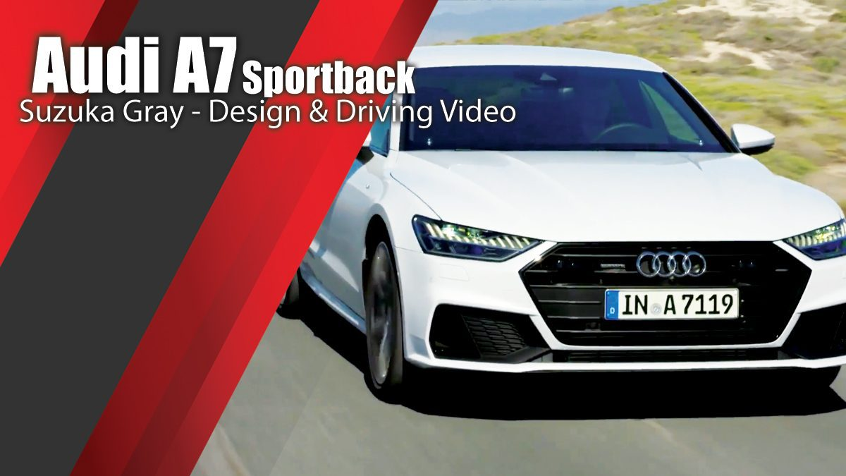 Audi A7 Sportback Suzuka Gray - Design & Driving Video