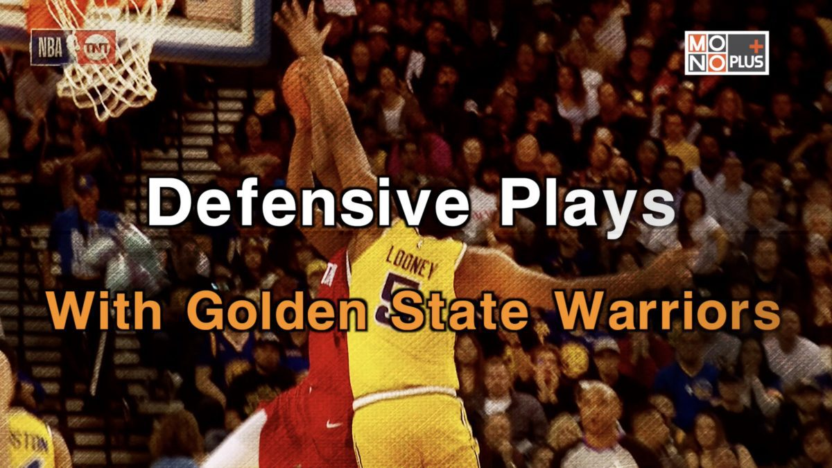 Defensive Plays With Golden State Warriors