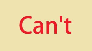 9 Can'ts ที่หาได้หมายถึง ไม่สามารถ 9 Expressions of Can't