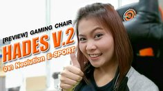 [REVIEW] เก้าอี้ GAMING CHAIR รุ่น HADES V.2 จาก Neolution E-SPORT