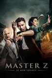 Master Z: The Ip Man Legacy ยิปมัน: ตำนานมาสเตอร์ Z