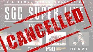 ประกาศยกเลิกคอนเสิร์ต SGC SUPER LIVE IN BANGKOK