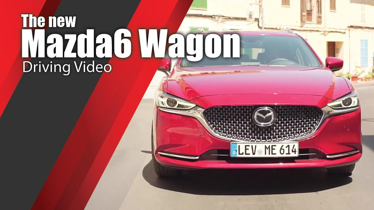 The new Mazda6 Wagon Driving Video
