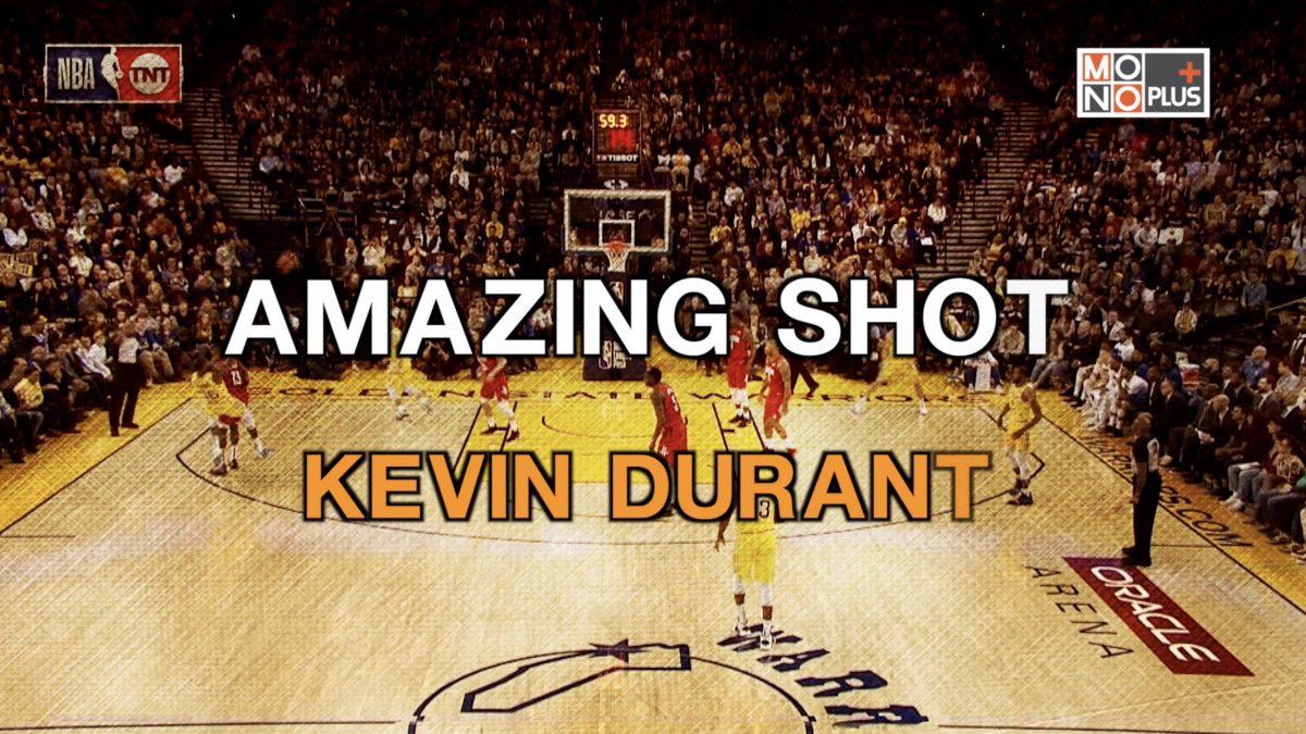 AMAZING SHOT KEVIN DURANT
