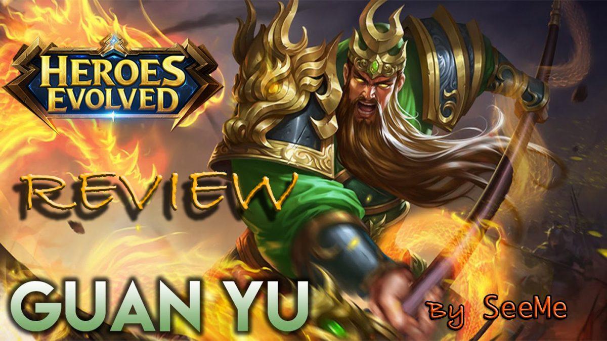 Heroes Evolved รีวิว : Guan yu