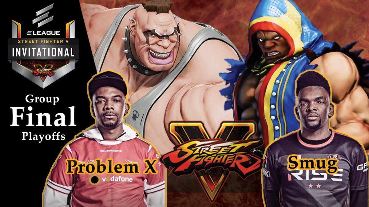 การแข่งขัน Street Fighter V   ระหว่าง Problem X vs Smug [Final Playoffs]