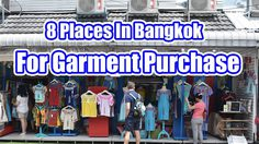 8 Places In Bangkok For Garment Purchase