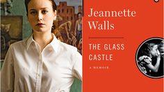 ได้วันฉายแล้ว!! The Glass Castle ภาพยนตร์ดรามาเรื่องล่าสุดของ บรี ลาร์สัน