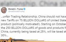 ทรัมป์ขึ้นภาษีสินค้าจีนรอบใหม่