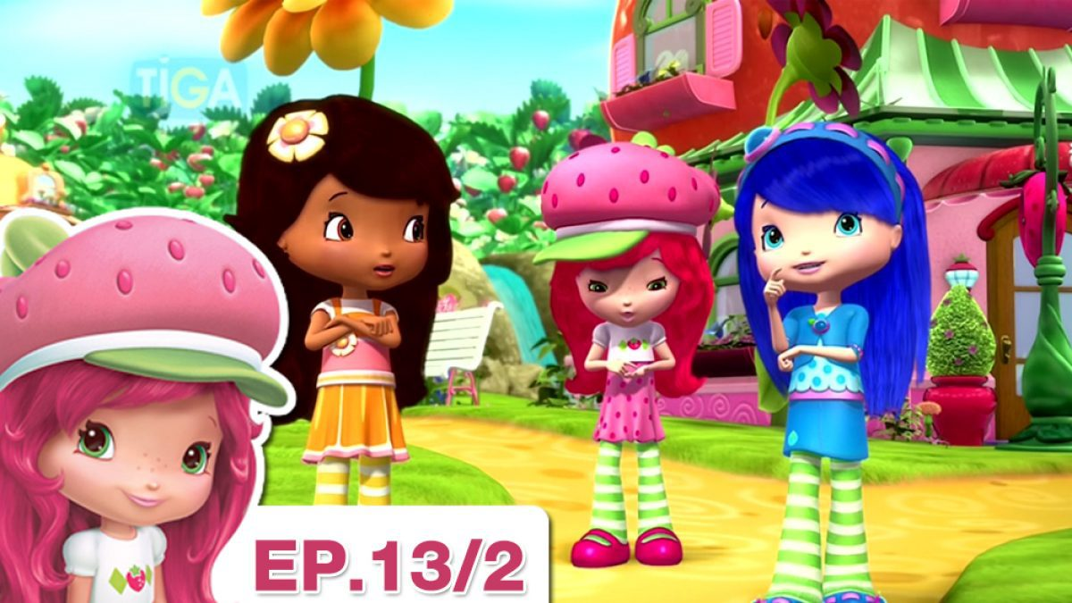 Strawberry Shortcake EP.13/2