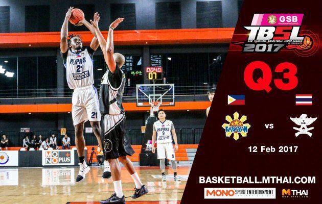 การแข่งขันบาสเกตบอล GSB TBSL2017 Leg2 คู่ที่4 Kabayan (Philipines) VS TGE (ไทยเครื่องสนาม) Q3 12/02/60