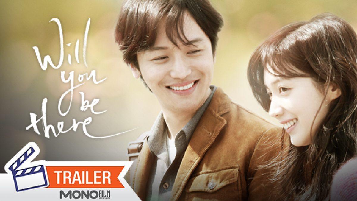 ตัวอย่างภาพยนตร์ WILL YOU BE THERE อัศจรรย์รักข้ามกาลเวลา [Official Trailer]