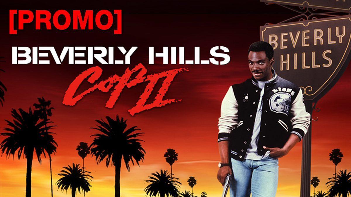 Beverly Hills Cop II โปลิสจับตำรวจ 2 [PROMO]