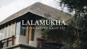 Lalamukha Tented Resort Khao Yai นอนเต็นท์ติดแอร์ แนบชิดธรรมชาติ