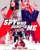 The Spy Who Dumped Me 2 สปายสวมรอยข้ามโลก