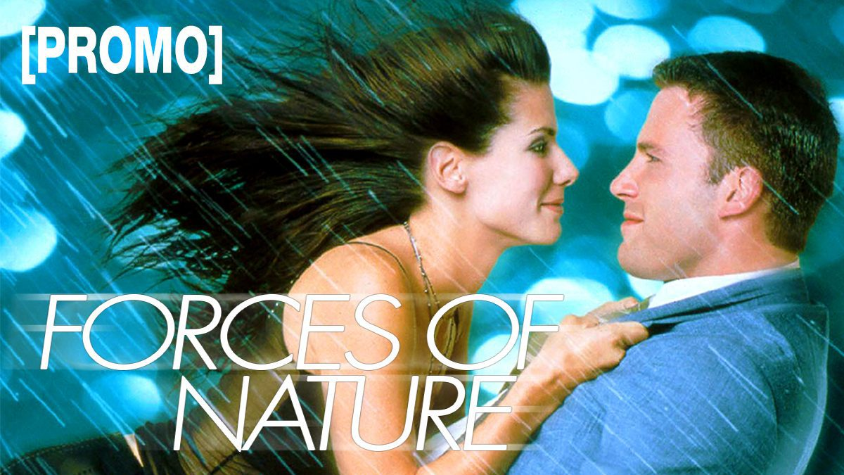 Forces of Nature หลบพายุร้าย เจอพายุรัก [PROMO]
