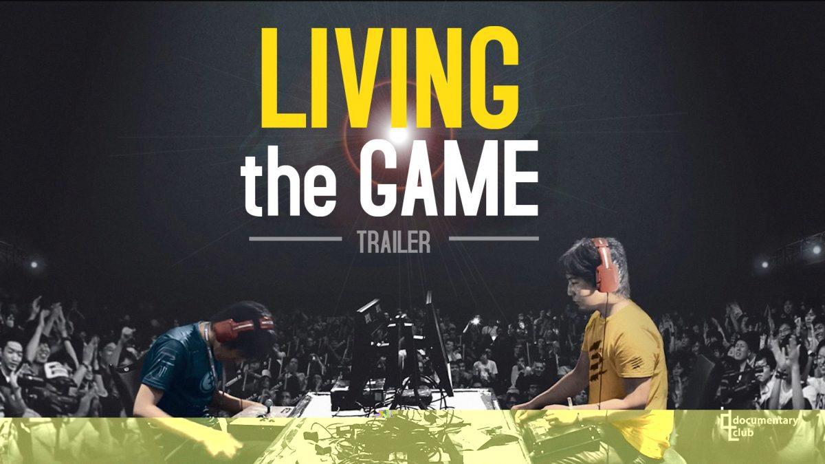 Living The Game : หนังตัวอย่างบรรยายไทย