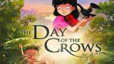 หนัง เพื่อนลับในป่ามหัศจรรย์ Day Of The Crows (หนังเต็มเรื่อง)