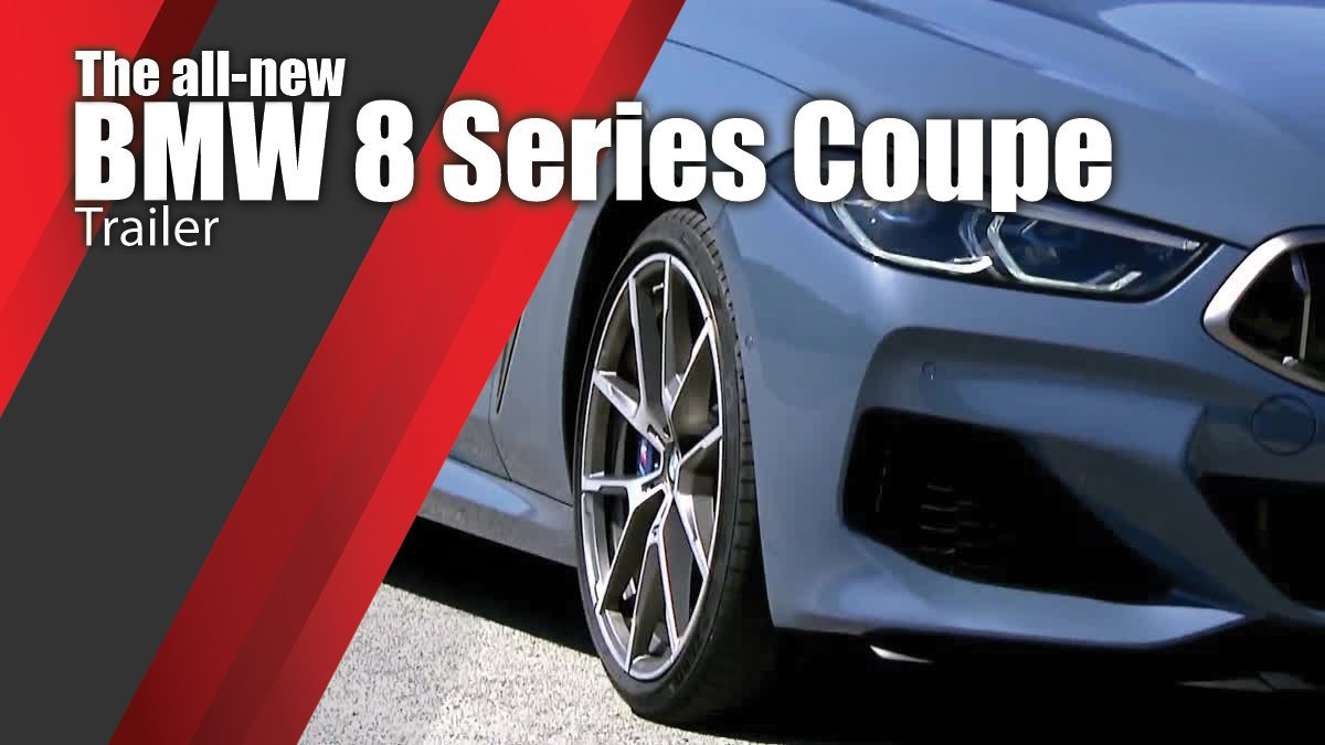The all-new BMW 8 Series Coupe Trailer