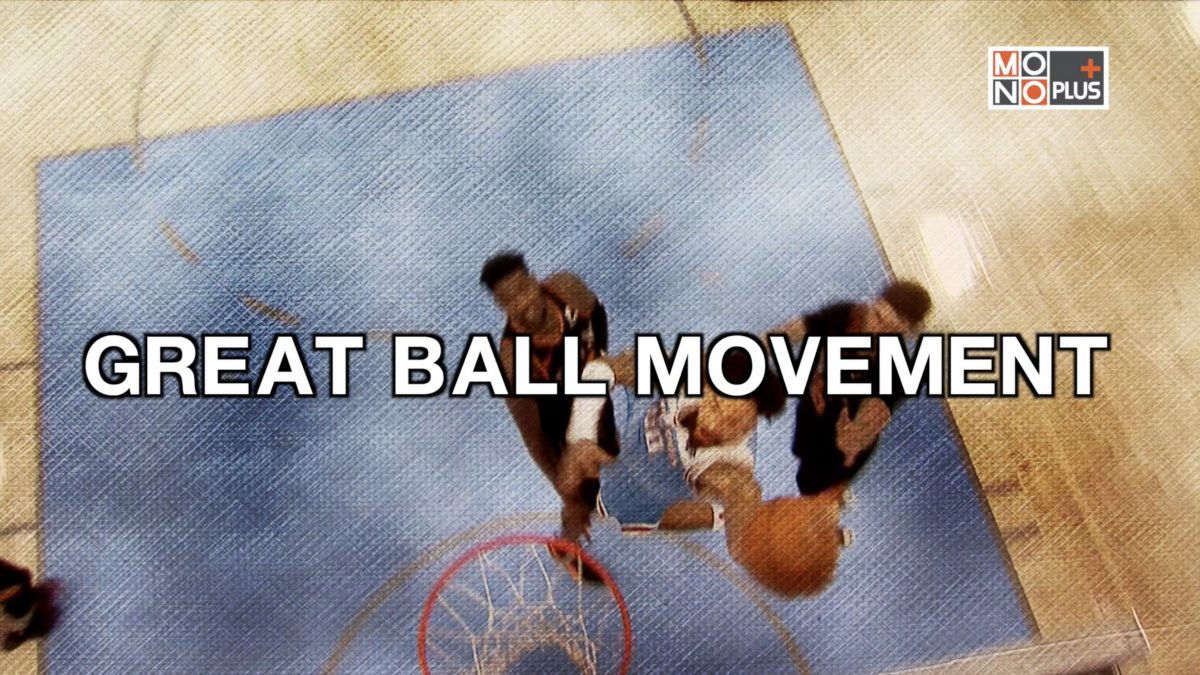 GREAT BALL MOVEMENT
