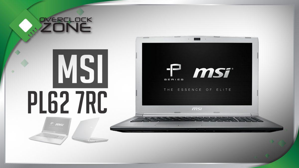รีวิว MSI PL62 7RC : Prestige Series Notebook