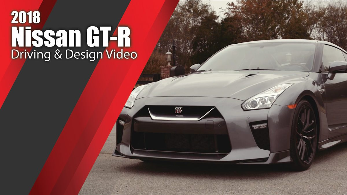 2018 Nissan GT-R - Grey Driving & Design Video
