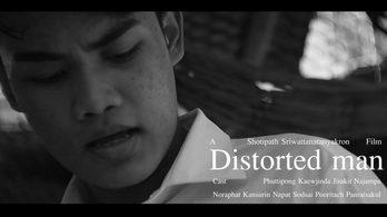 """ Distorted man : ให้ตายนายมันป่วย  "" ผลงานหนังสั้นจาก ทีม The Companion Picture"