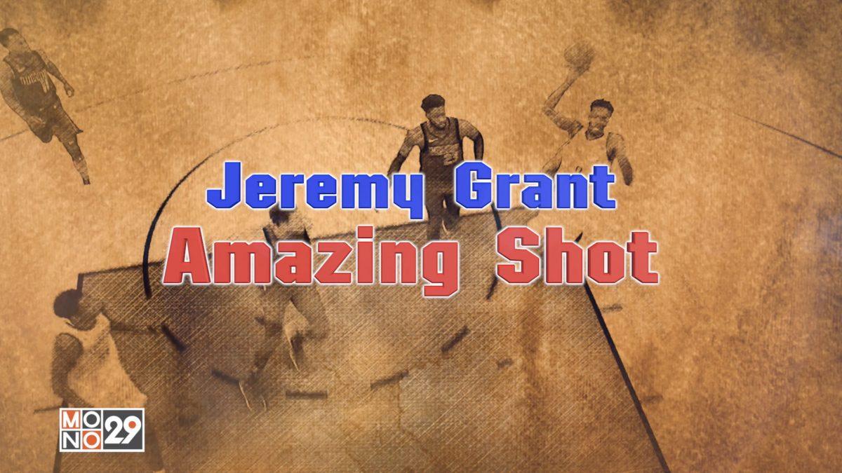 Jeremy Grant Amazing Shot