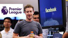Facebook ได้ลิขสิทธิ์ถ่ายทอดสดฟุตบอลพรีเมียร์ลีก 3 ปี เริ่มต้นฤดูกาล 2019-2020
