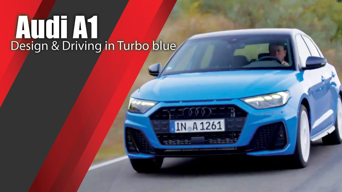 2018 Audi A1 Design & Driving in Turbo blue
