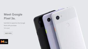 เปิดตัว Google Pixel 3a และ Pixel 3a XL มากับกล้องหลังเดี่ยวในราคาเริ่มต้น 12,700 บาท