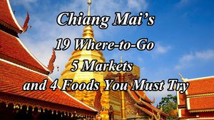 Chiang Mai's 19 Where-to-Go 5 Markets and 4 Foods You Must Try