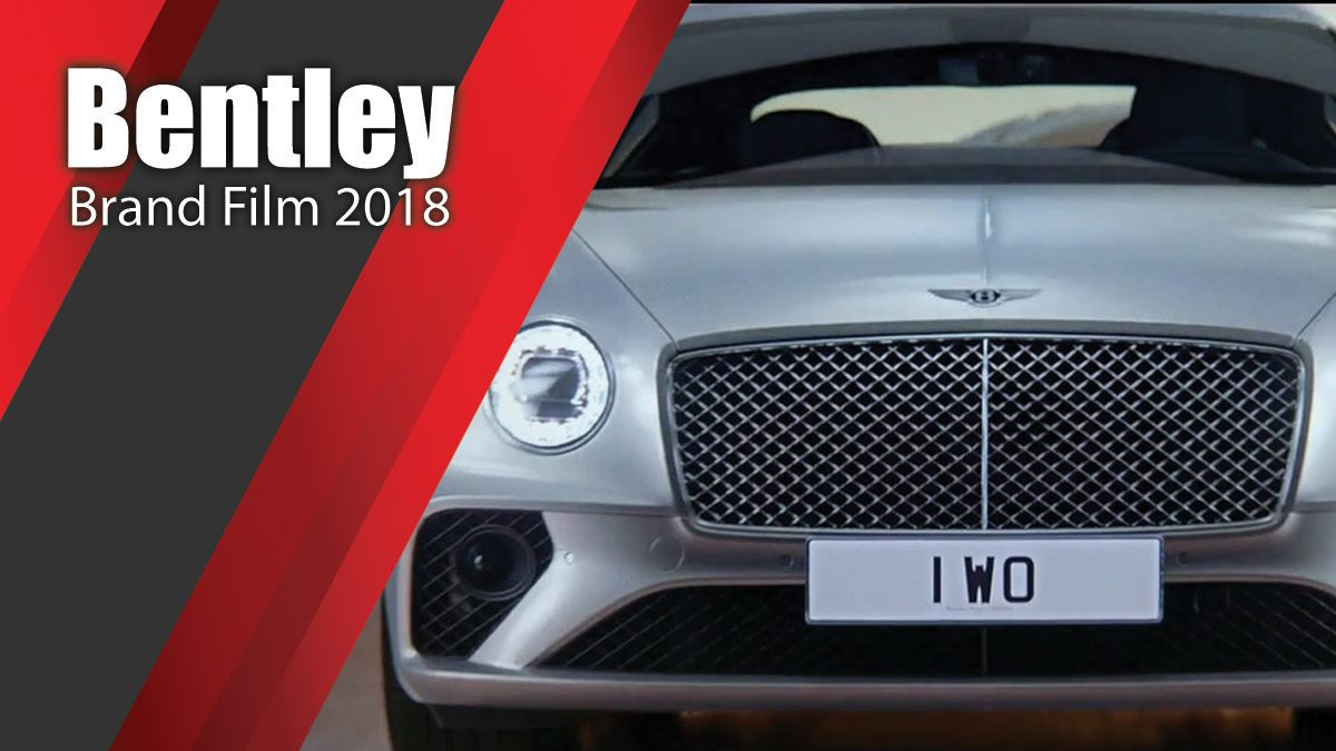 Bentley Brand Film 2018