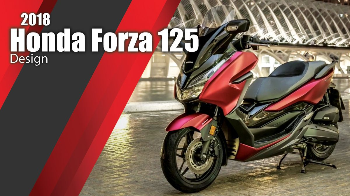 2018 Honda Forza 125 Design