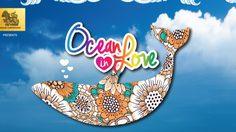 'Ocean in Love พักร้อน พร้อมรัก' คอนเสิร์ตต้อนรับซัมเมอร์